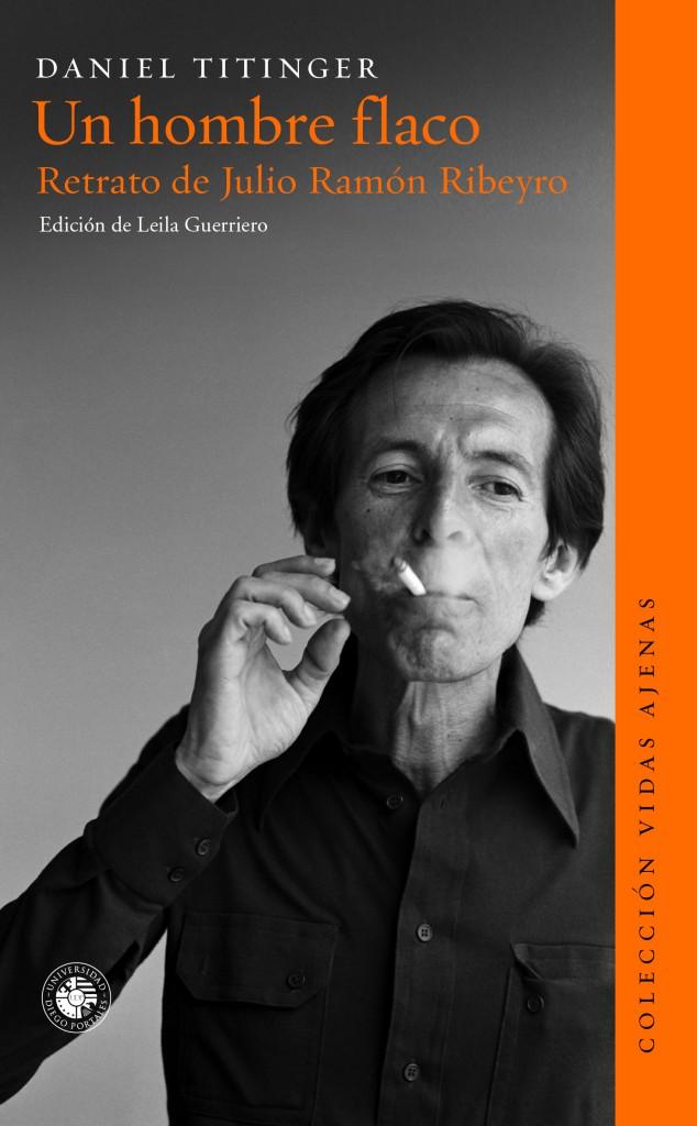 Titinger, Daniel (2014). Un hombre flaco. Retrato de Julio Ramón Ribeyro. Ediciones UDP.